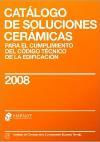 Catálogo de Soluciones Cerámicas para el cumplimiento del Código Técnico de la Edificación